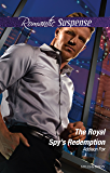 The Royal Spy's Redemption (Dangerous in Dallas Book 4)