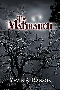 The Matriarch (The Matriarch Vampires)