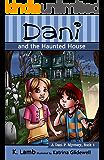 Dani and the Haunted House (A Dani P. Mystery Book 1)