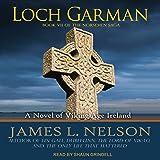 Loch Garman: Norsemen Saga Series, Book 7