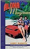 Aloha Magnum: Larry Manetti's