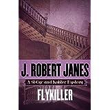 Flykiller (The St-Cyr and Kohler Mysteries Book 12)