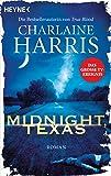 Midnight, Texas: Roman (Midnight, Texas-Serie, Band 1)