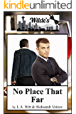 No Place That Far (Wilde's Book 8)