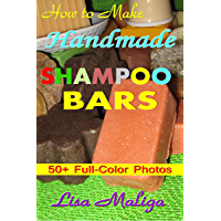 How to Make Handmade Shampoo Bars (English Edition)