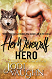Her Werewolf Hero (Werewolf Guardian Romance Series Book 5)