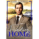 Finding Home: A Sweet Historical Gay Romance