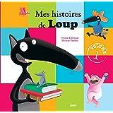 Mes histoires de Loup : Volume 1