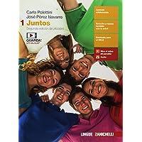 Juntos. Per le Scuole superiori. Con e-book [Lingua spagnola]: 1