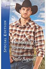 Her Man on Three Rivers Ranch (Men of the West Book 2612) Kindle Edition