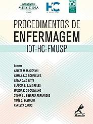 Procedimentos de Enfermagem IOT-HC-FMUSP
