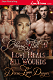 Cherry Hill 5: Love Heals All Wounds [Cherry Hill 5] (Siren Publishing LoveXtreme Forever)