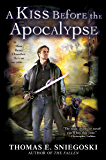 A Kiss Before the Apocalypse (REMY CHANDLER NOVEL Book 1)