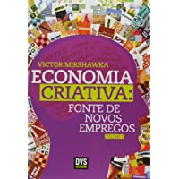 Economia Criativa. Fonte de Novos Empregos - Volume 2