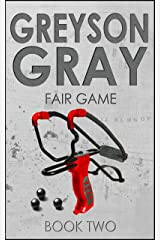 Greyson Gray: Fair Game (Funny Action Series for Boys and Girls Age 9-12) (The Greyson Gray Series Book 2) Kindle Edition