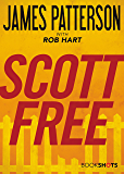 Scott Free (Kindle Single) (BookShots)