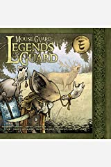 Mouse Guard: Legends of the Guard Vol. 1 Kindle Edition