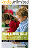Early Reading Skills: Teach Children and Adults to Read (Learn to read series Book 4)