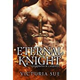 Eternal Knight (Guardians of Camelot Book 4)