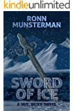 Sword of Ice (Sgt. Dunn Novels Book 8)
