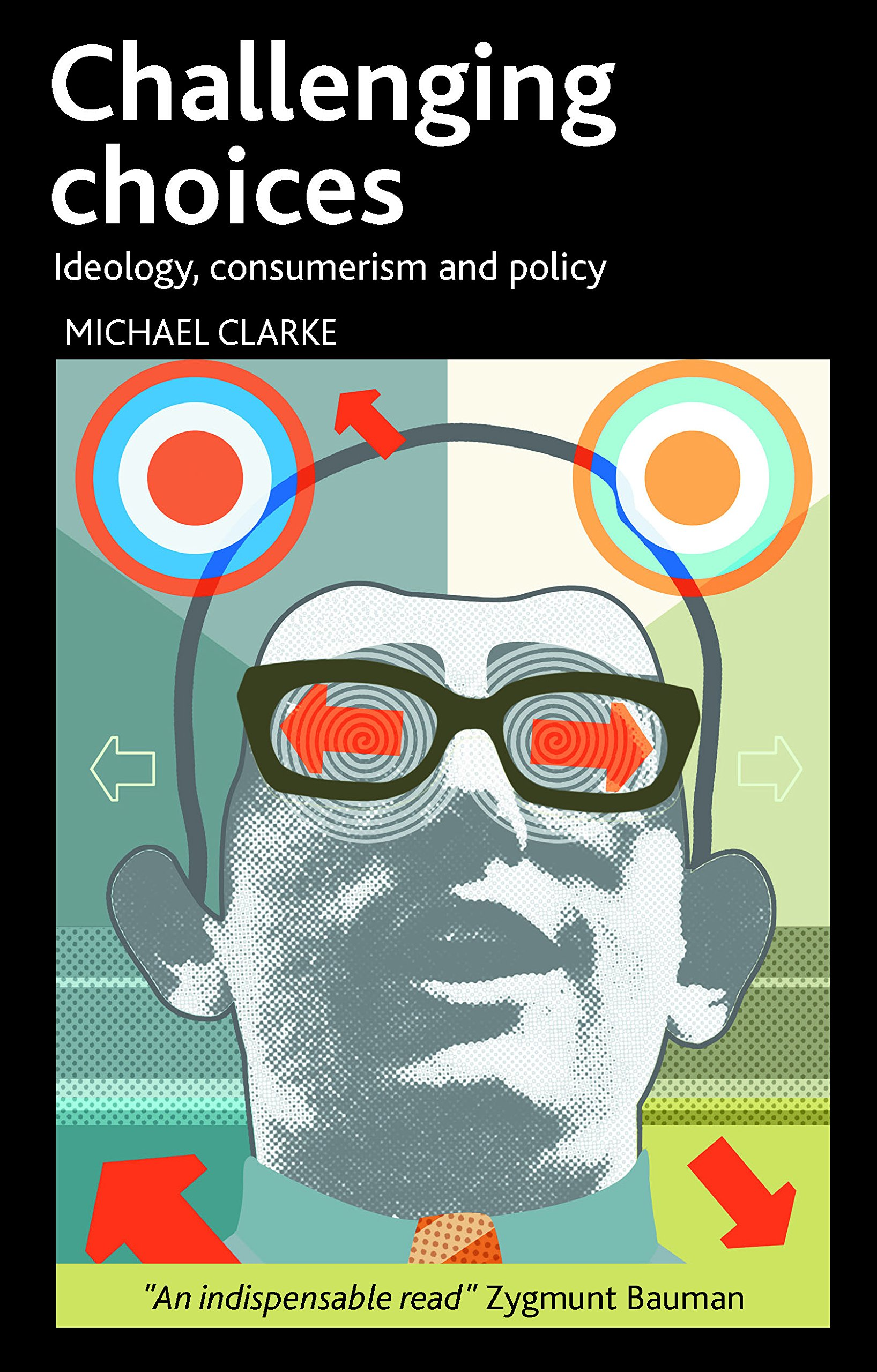 Download Challenging Choices: Ideology, Consumerism and Policy PDF