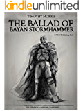 Stanza One: The Storm of Hammers (The Ballad of Bayan Stormhammer Book 1)