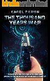 The Thousand Years War: A LitFPS Sci-Fi Novel