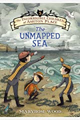 The Incorrigible Children of Ashton Place: Book V: The Unmapped Sea Kindle Edition