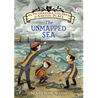 The The Incorrigible Children of Ashton Place: Book V: The Unmapped Sea