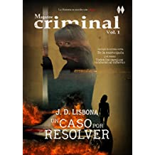 Un caso por resolver (Magazine criminal nº 1) (Spanish Edition) Jul 9, 2018