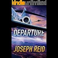 Departure (Seth Walker Book 3)