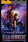 Shadow World: A Dragon Born Trilogy (English Edition)