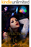 REFLECTIONS OF US (Brighten Magic Academy Book 3)