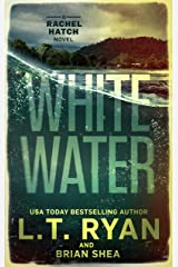 Whitewater (Rachel Hatch Book 6) Kindle Edition