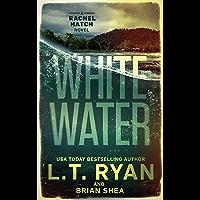 Whitewater (Rachel Hatch Book 6)
