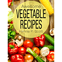 Awesome Vegetable Recipes (English Edition)