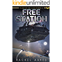 Free Station (Flight of the Javelin Book 2)