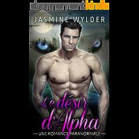 Le désire d'Alpha: Une Romance Paranormale (Les Changeurs de Forme de Rocky Mountain t. 1)