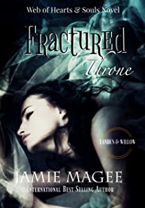 Fractured Thrones: Godly Games (Web of Hearts and souls book: 21) (Insight Book 13)