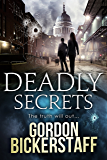 Deadly Secrets: The truth will out... (A Lambeth Group Thriller) (English Edition)