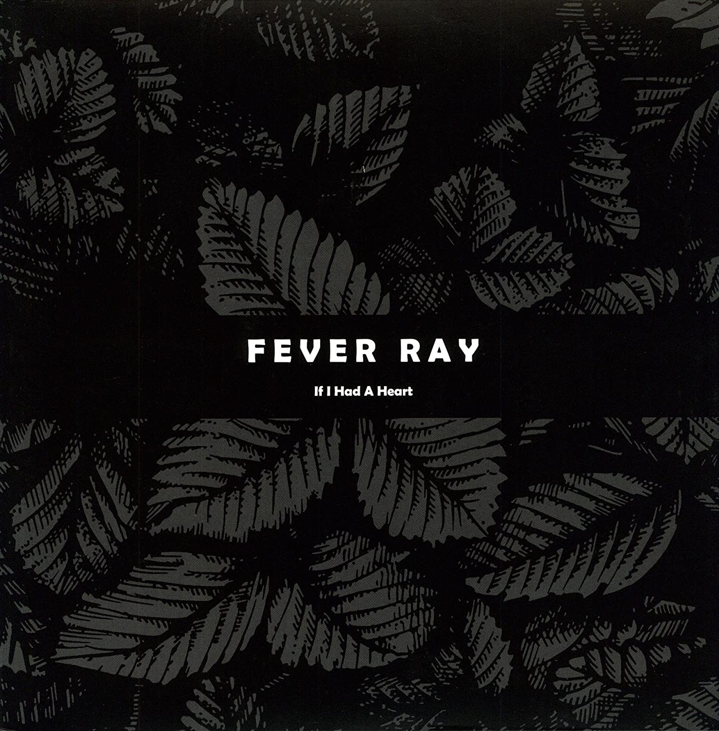 fever ray if i had a heart mp3 download free