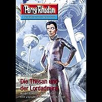 """Perry Rhodan 3060: Die Thesan und der Lordadmiral: Perry Rhodan-Zyklus """"Mythos"""" (Perry Rhodan-Erstauflage) (German… book cover"""
