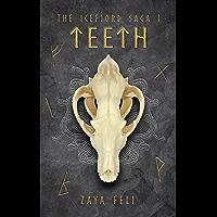 The Icefjord Saga: Teeth (Volume 1) (English Edition)