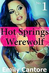 Hot Springs Werewolf, Part 1 (BBW Werewolf Paranormal Romance) Kindle Edition