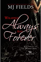 Wrapped Always and Forever Kindle Edition