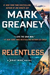 Relentless (Gray Man Book 10) Kindle Edition