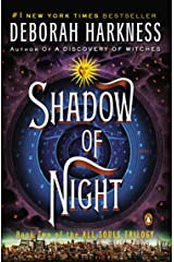 Shadow of Night: A Novel (All Souls Trilogy, Book 2) Kindle Edition