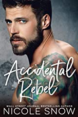 Accidental Rebel: A Marriage Mistake Romance Kindle Edition