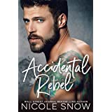 Accidental Rebel: A Marriage Mistake Romance (Marriage Mistake Series Book 5)