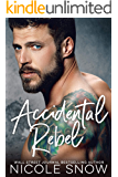 Accidental Rebel: A Marriage Mistake Romance (English Edition)